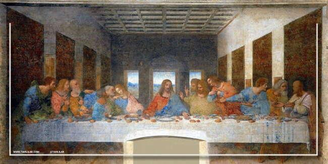 «شام آخر» لئوناردو داوینچی